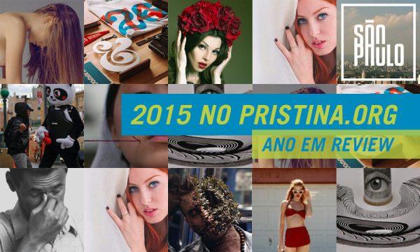 Ano em Review: 2015 no Pristina.org
