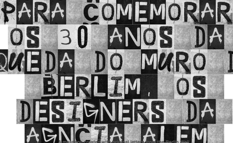 Para comemorar os 30 anos da queda do muro de Berlim, os designers da agência alemã Heimat Berlin resolveram usar do graffiti e das pixações do muro para criar algo novo. Dessa forma, eles usaram pedaços de textos para criar uma fonte nova e com um visual bem peculiar que pode ser usado nas suas redes sociais.