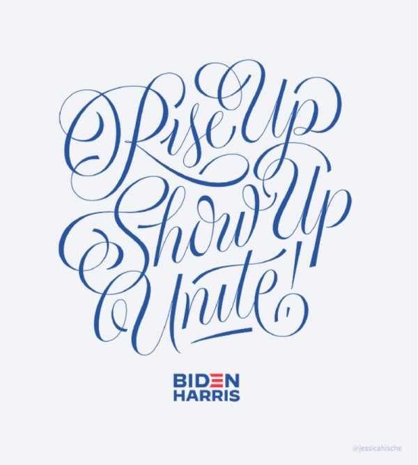 Rise Up. Show Up. Unite! na Campanha Presidencial Norte-Americana de 2020